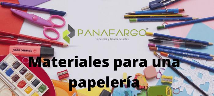 Materiales para una papeleria + Panafargo